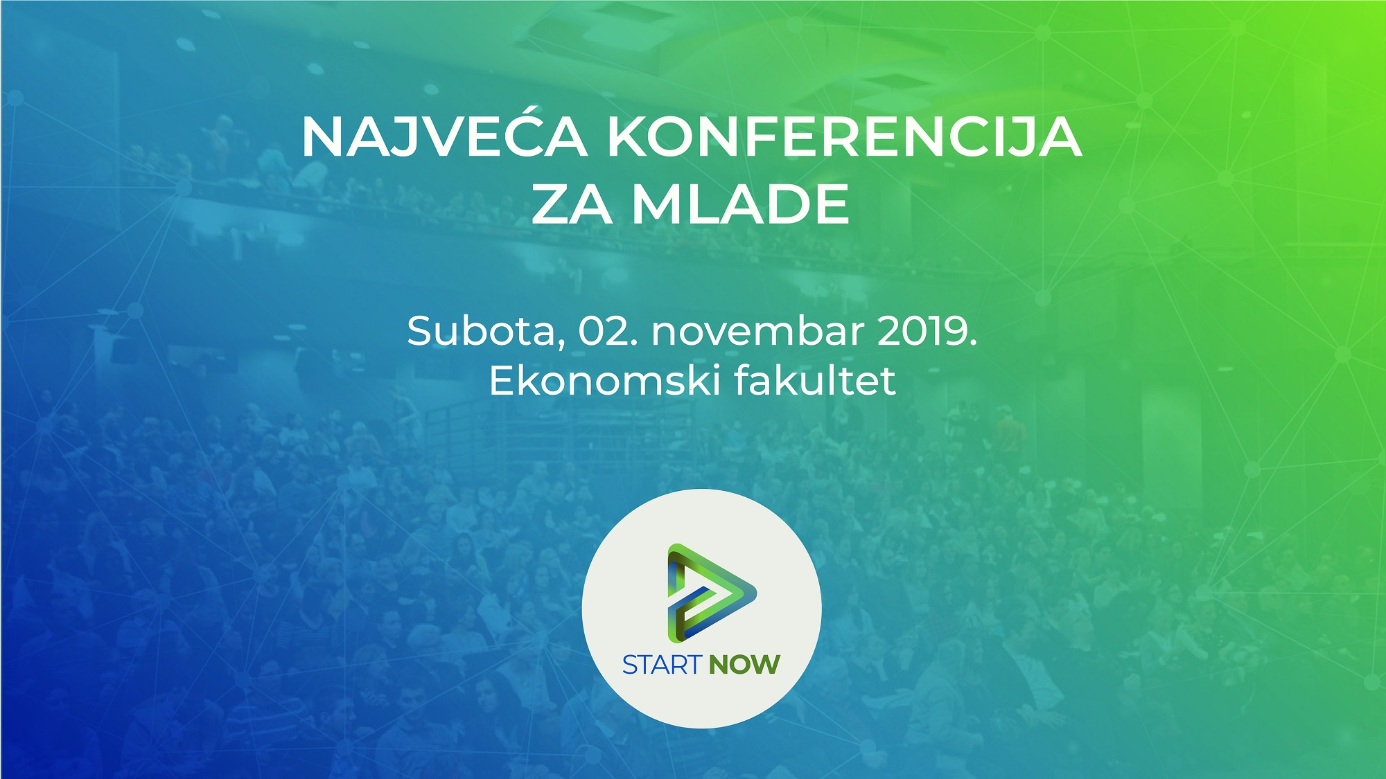 Prijavi se na Start Now konferenciju – Budi deo najboljih